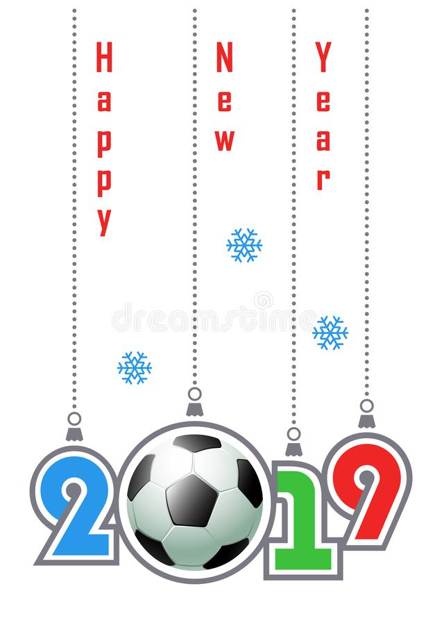 Happy New Year 2019! Sports greeting card with realistic soccer ball. stock illustration