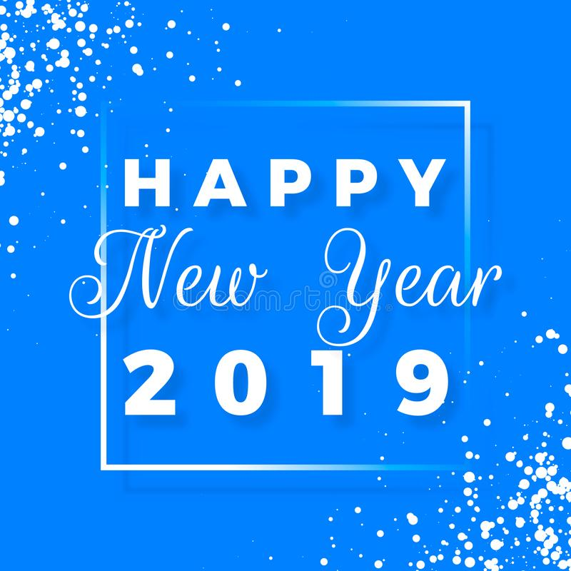 Happy New Year 2019 text design. Greeting card with white text and snowflake on blue background. Holiday postcard. Vector vector illustration