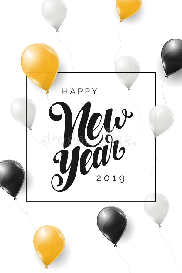 Happy New Year 2019 vector lettering. Handwritten greeting card. Modern calligraphy. Holiday hand lettered design template with go vector illustration