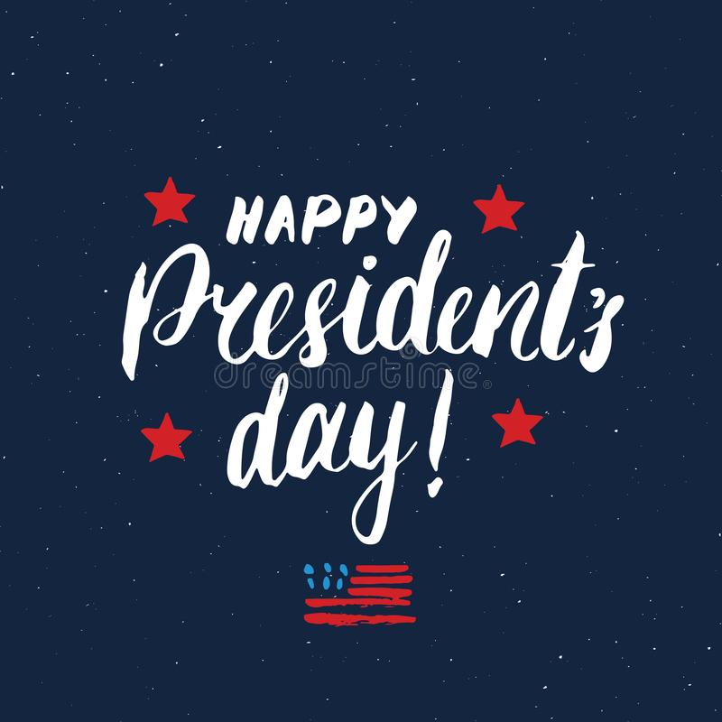 Happy President`s Day Vintage USA greeting card, United States of America celebration. Hand lettering, american holiday grunge te. Xtured retro design vector stock illustration
