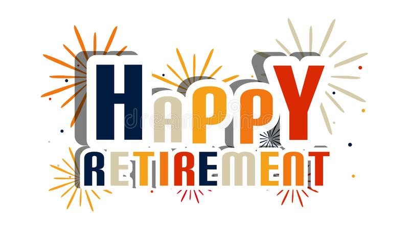 Happy Retirement Letters With Fireworks And Shadow - Vector Illustration - Isolated On White Background royalty free illustration