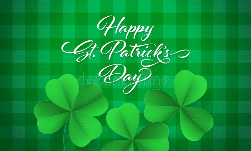 Happy Saint Patrick`s day card with shamrock clover on green gingham background. Vector St Patrick lettering. For Feast of Saint Patrick festival day on 17 royalty free illustration