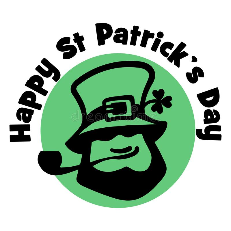 Happy Saint Patrick s Day logo. Leprechaun face with hat, pipe, and cloveron the traditional green background. Hand vector illustration