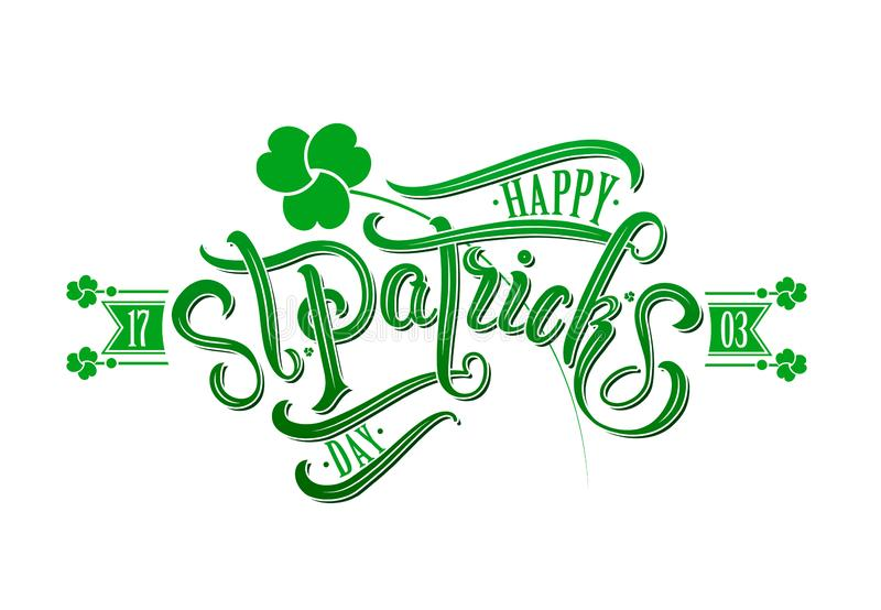 Happy Saint Patricks day. Calligraphy and background. Vector illustration. stock illustration