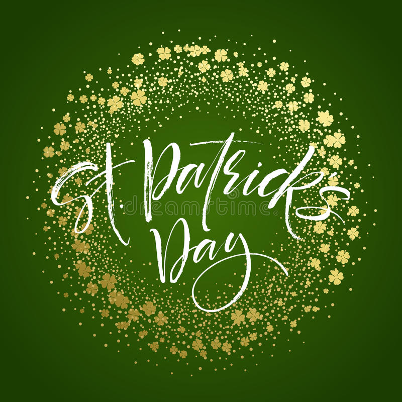Happy saint Patricks day greeting poster with lettering text and golden glitter clover leaves. Vector illustration. EPS10 royalty free illustration