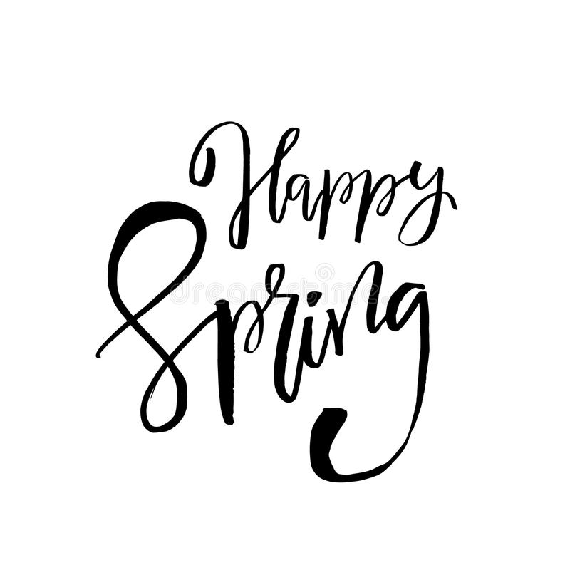 Happy Spring - Hand Drawn Inspiration Quote. Vector ...