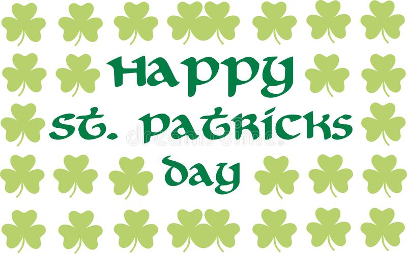 Happy St. Patrick`s Day with clover background. Vector royalty free illustration