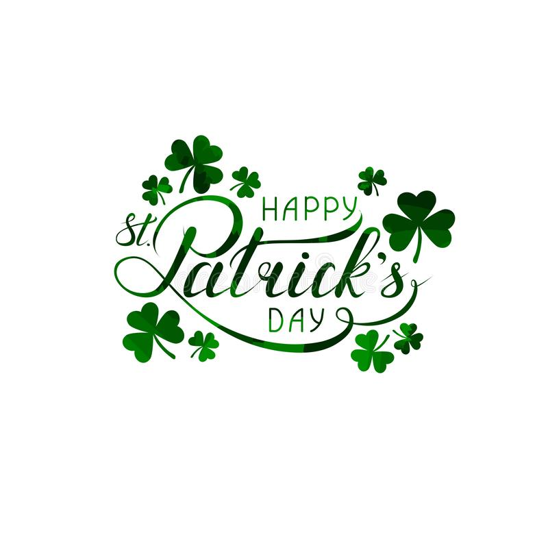 Happy St. Patricks day lettering and shamrock shapes. handwritten calligraphic inscription. design element for greeting card vector illustration
