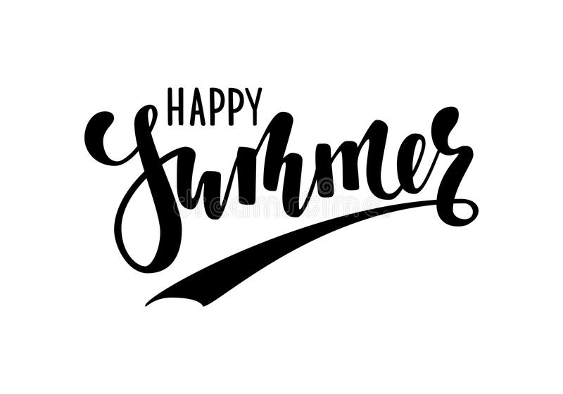 Happy Summer. Hand drawn calligraphy and brush pen lettering. design for holiday greeting card and invitation of seasonal summer h. Olidays, summer beach parties stock illustration