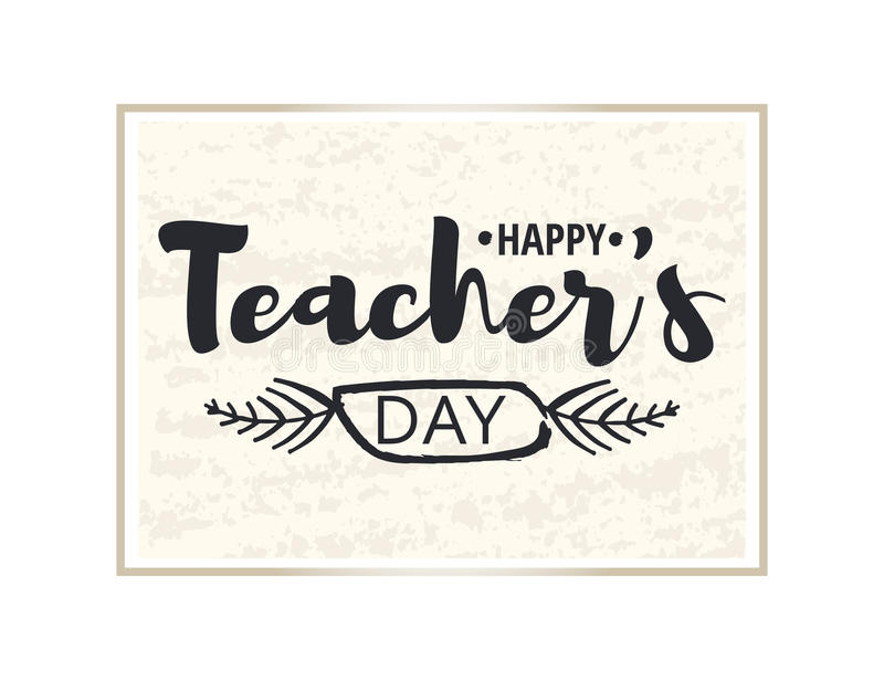 Happy teacher`s Day Greeting Card. Brilliant frame with congratulations to the day of teachers. Gold sticker isolated on stock illustration