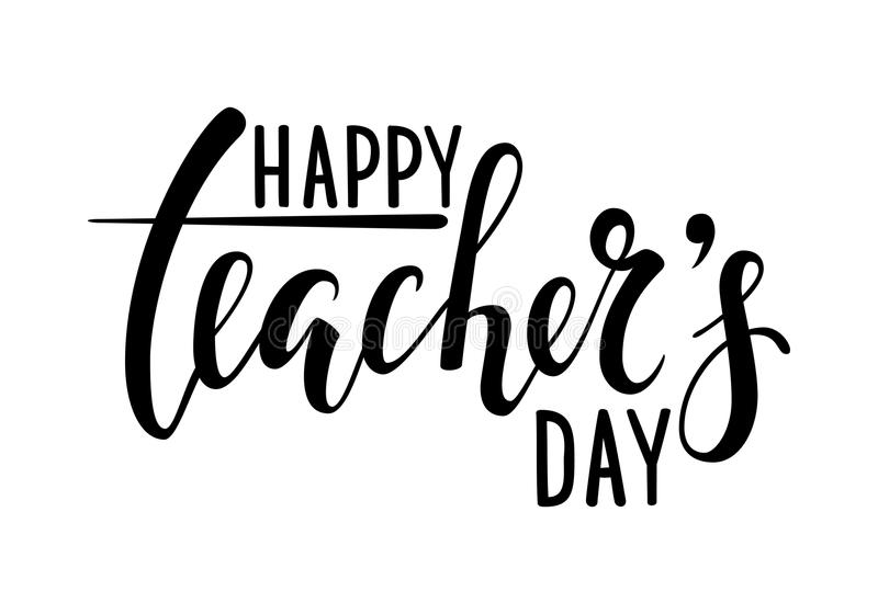 Happy teacher`s day. Hand drawn brush pen lettering. Isolated on white background. design for holiday greeting card and invitation, flyers, posters, banner stock illustration