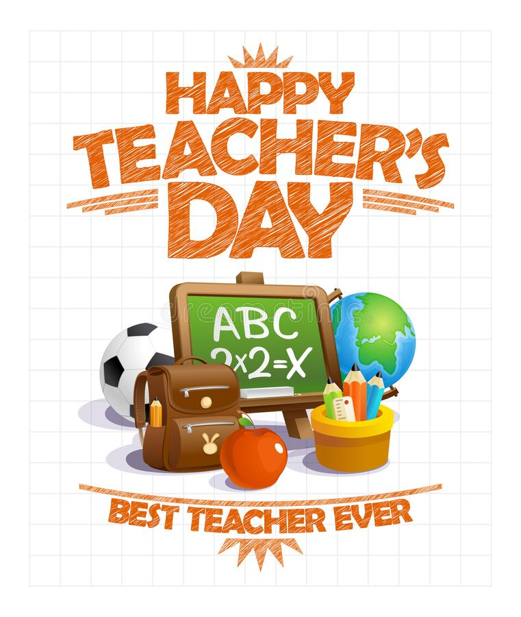 Happy teacher`s day vector poster design, best teacher ever royalty free illustration