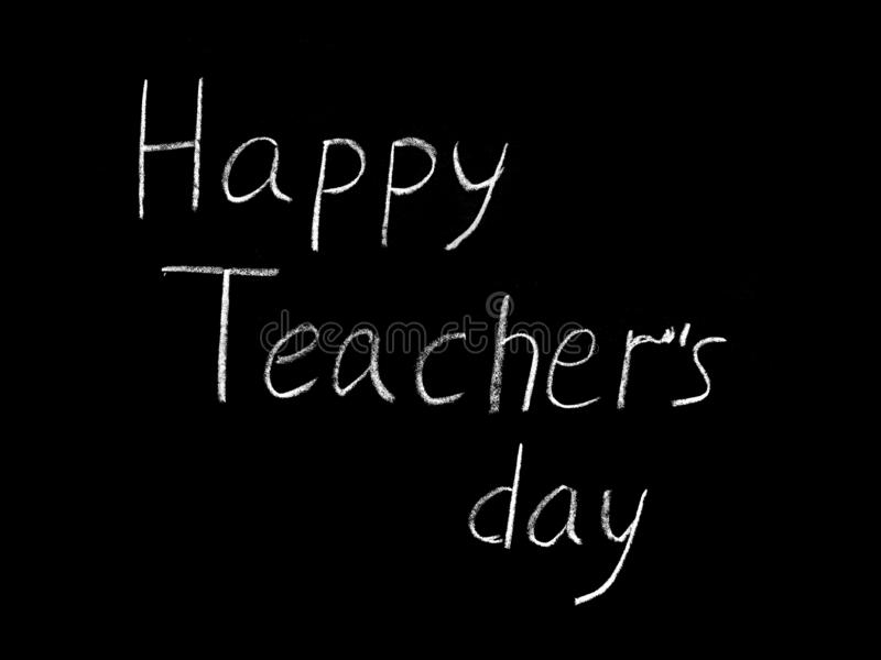 Happy Teacher& x27;s day - white inscription on a black board, handdrawn typography poster. Vector illustration royalty free stock photo