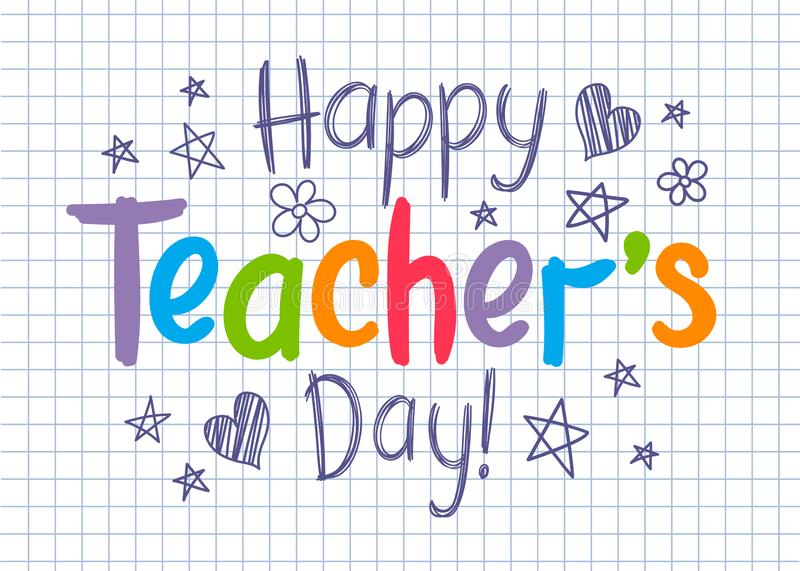 Happy Teachers Day greeting card on squared copybook sheet in sketchy style. With handdrawn stars and hearts vector illustration