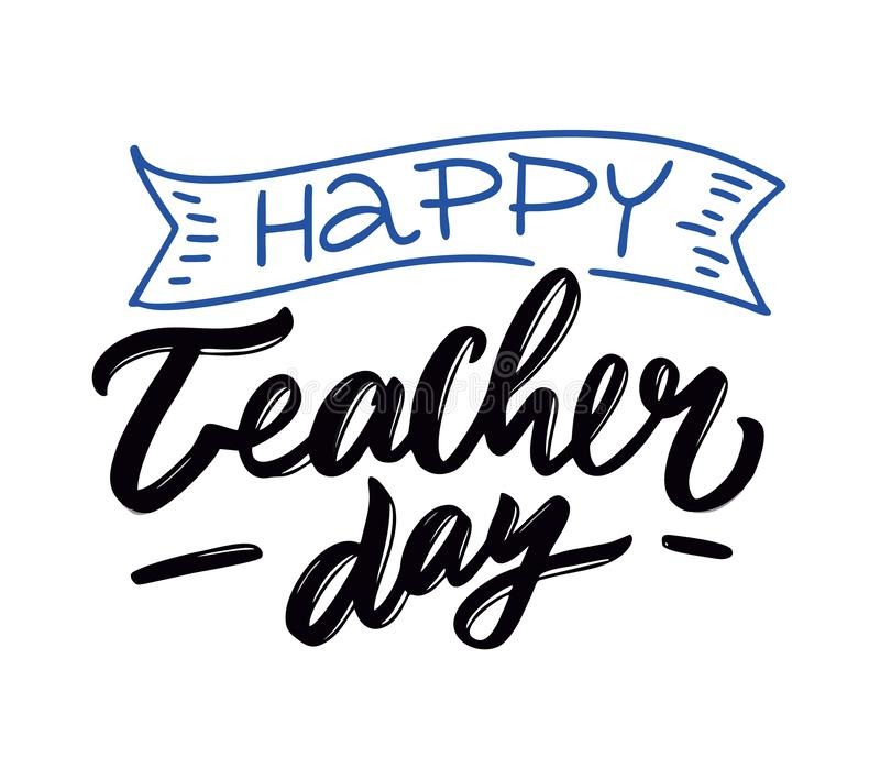 Happy teachers day. Hand drawn vector lettering. Modern brush calligraphy. Isolated on white background. vector illustration