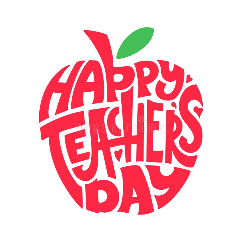 Happy Teachers Day. Hand lettering quote in silhouette apple. Text in form. Congratulation card, label, badge vector. stock illustration