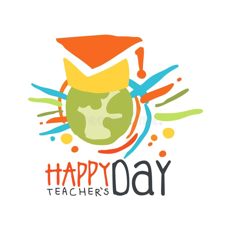 Happy Teachers Day label concept with Earth in graduate cap royalty free illustration