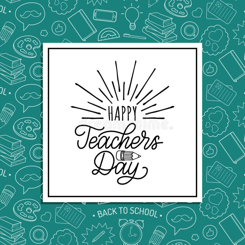Happy Teachers Day poster, card. Vector hand lettering on green background. stock illustration