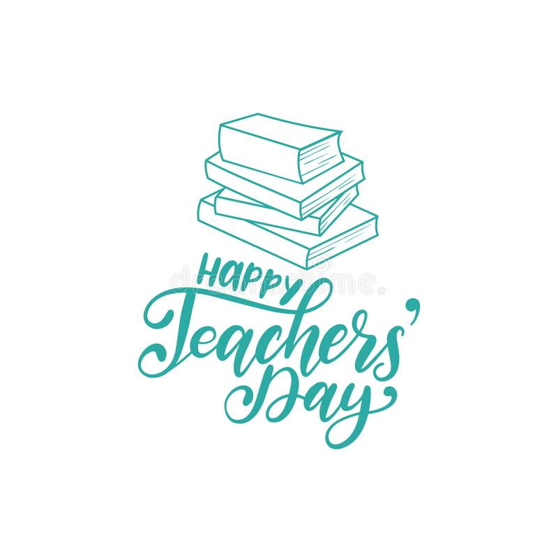 Happy Teachers Day poster, card. Vector hand lettering on white background. stock illustration