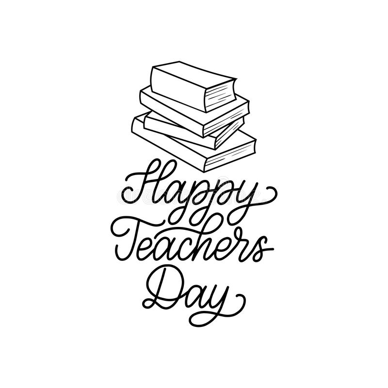 Happy Teachers Day poster, card. Vector hand lettering on white background. Holiday design concept. stock illustration