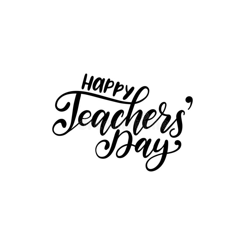 Happy Teachers Day poster, card. Vector hand lettering on white background. Holiday design concept stock illustration