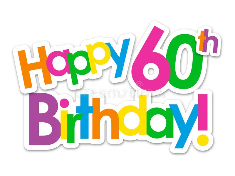 HAPPY 60th BIRTHDAY! colorful stickers stock illustration