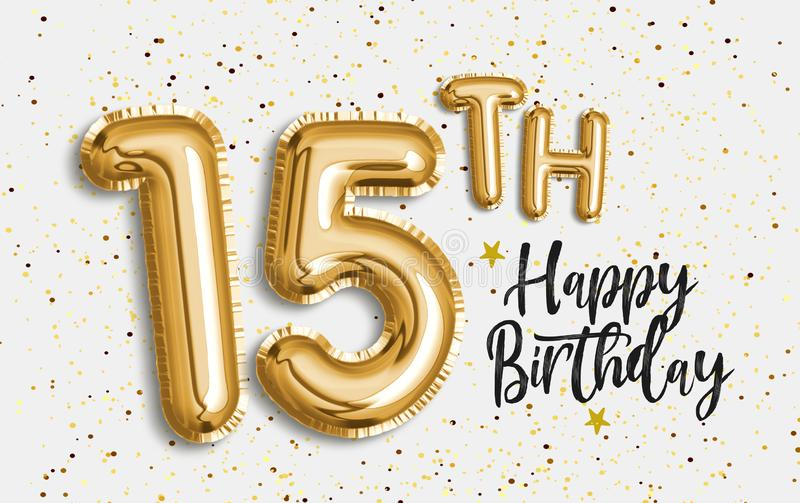 Happy 15th birthday gold foil balloon greeting background. vector illustration