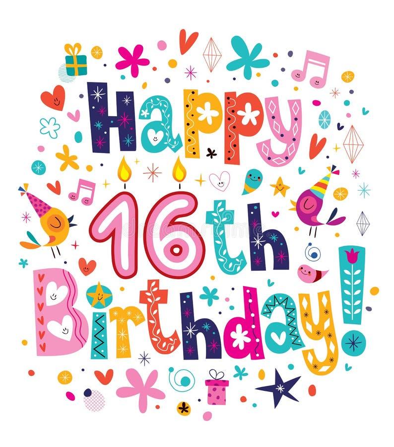 Happy 16th Birthday royalty free illustration