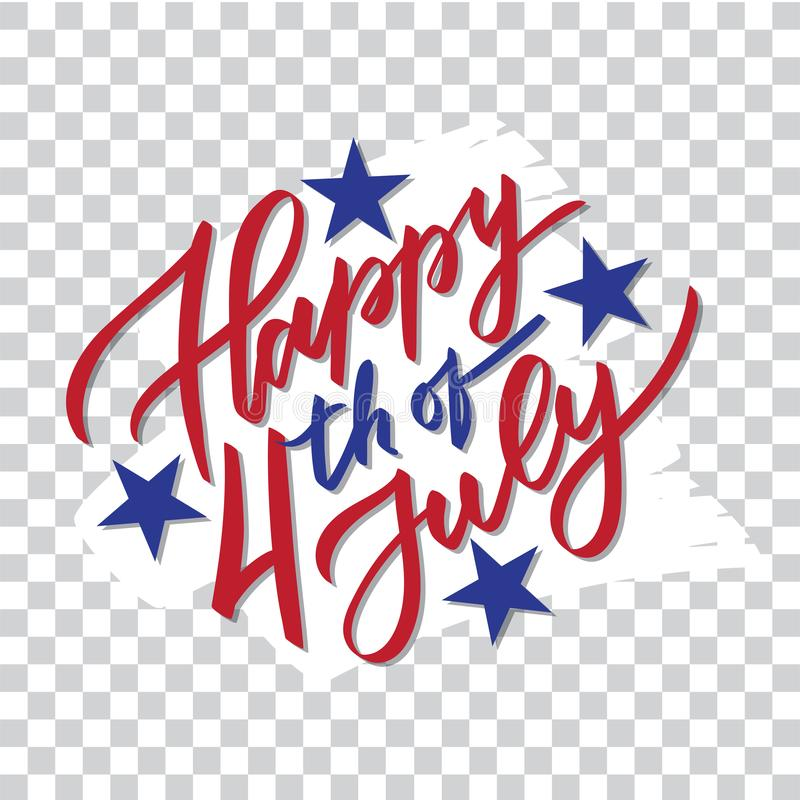 Happy 4th of July - hand-writing, calligraphy, royalty free illustration