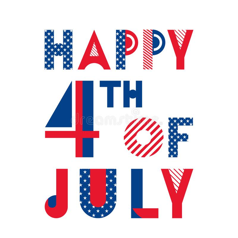 Happy 4 th of July. Independence Day of the USA. Trendy geometric font. Happy 4 th of July. Independence Day of the USA. Poster or banner in memphis style of 80s royalty free illustration