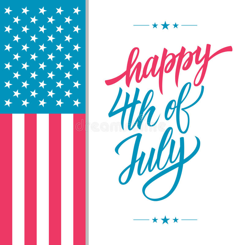 Happy 4th of July USA Independence Day greeting card with american national flag and hand lettering text design. Vector illustration royalty free illustration