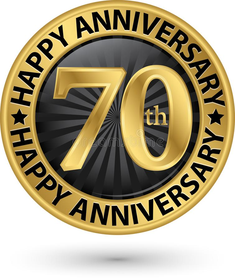 Happy 70th years anniversary gold label, vector vector illustration
