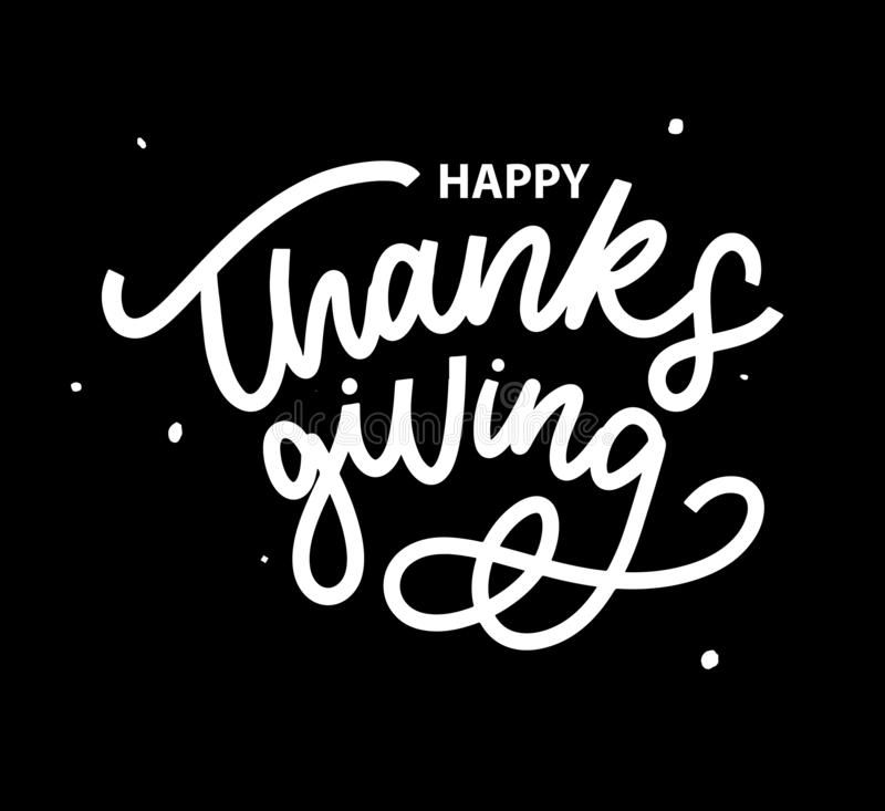 Happy thanksgiving brush hand lettering, isolated on white background. Calligraphy vector illustration. Can be used for holiday stock illustration