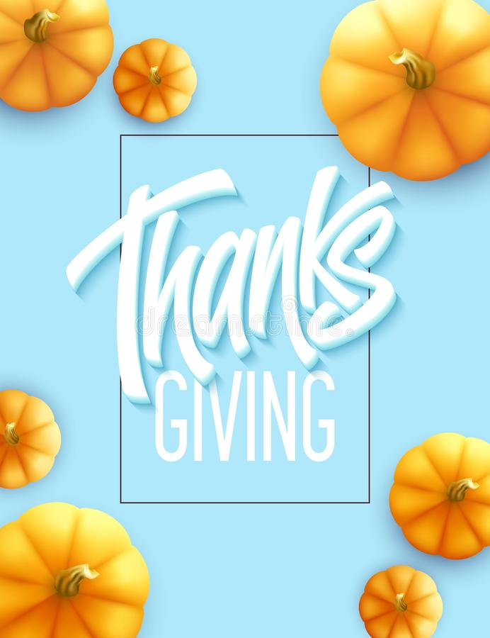 Happy Thanksgiving greeting card. Holiday calligraphy lettering. Pumpkin background. Vector illustration royalty free illustration