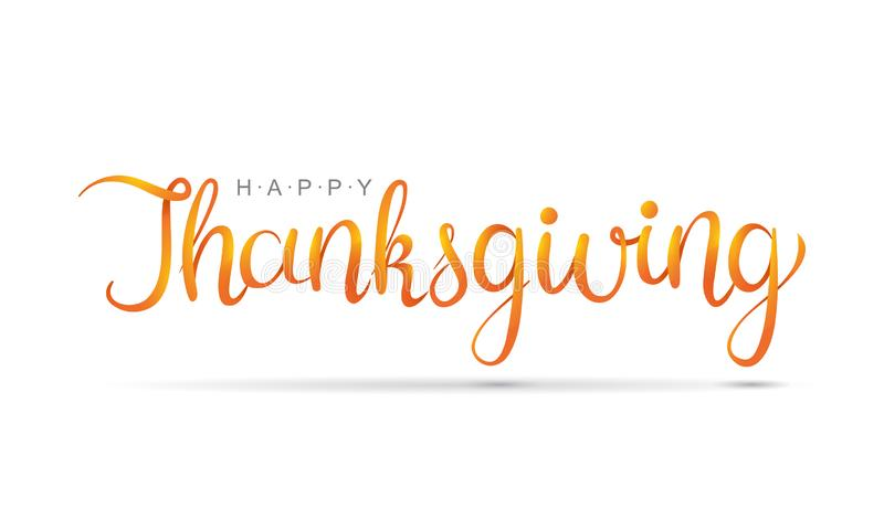 Happy Thanksgiving hand written calligraphic text. Script orange stroke isolated on white background. Happy Thanksgiving hand written calligraphic text, vector royalty free illustration