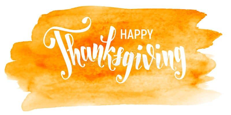 Happy Thanksgiving Handskrift av text i vattenfärgsbakgrund stock illustrationer