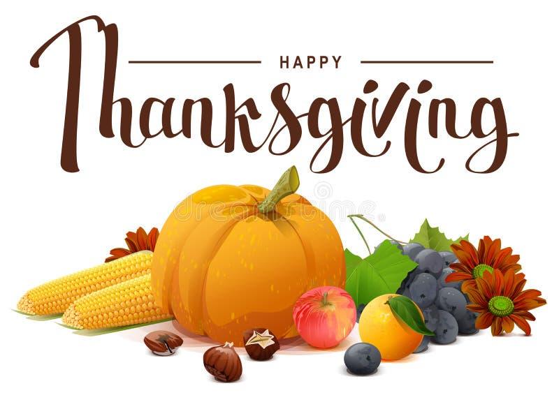 Happy Thanksgiving lettering text. Rich harvest of pumpkin, grapes, apple, corn, orange. Illustration in vector format stock illustration