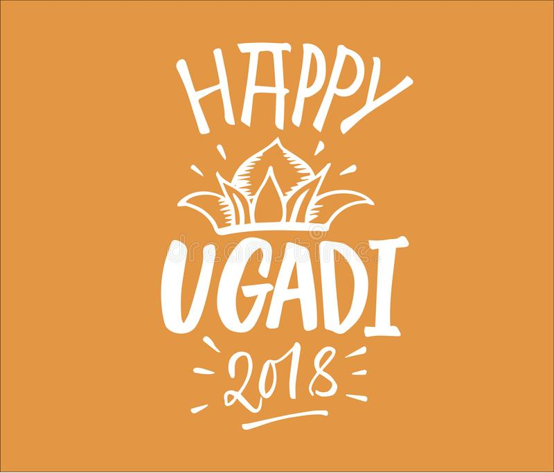 Happy Ugadi handwritten lettering. New Year`s Day of Hindu calen vector illustration