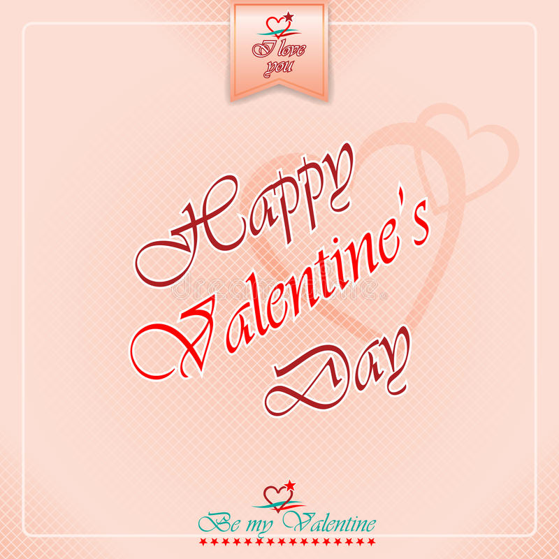 Happy Valentine's Day background with heart logo. And Be my valentine, I love you text royalty free illustration