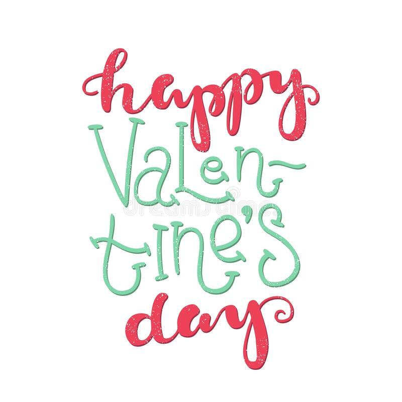 Happy Valentine`s Day. Bright multi-colored romantic letters. Lettering. Quote. stock photography