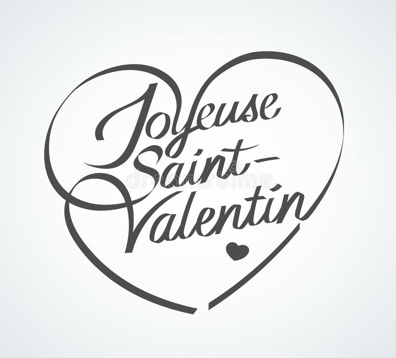 Happy Valentine`s Day in French : Joyeuse St-Valentin. Vector illustration stock illustration