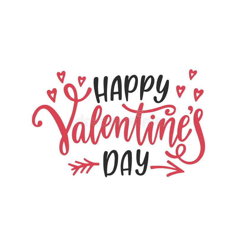 Happy Valentine`s day greeting card. Romantic handwritten phrase about love. Hand drawn holiday lettering design. royalty free illustration