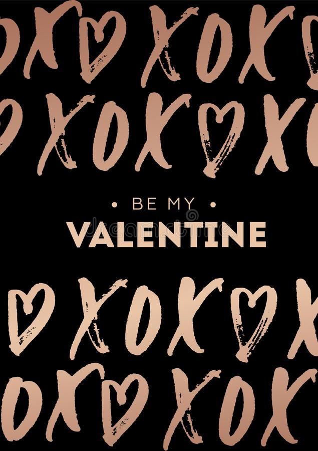 Happy Valentine`s day greeting card with rose gold lettering. P. Hrase XOXO hugs and kisses with hearts. Modern design for card or invitation. Be my Valentine vector illustration