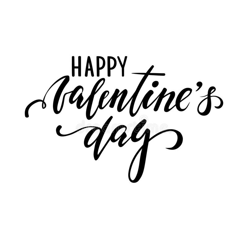 Happy Valentine`s day. Hand drawn creative calligraphy and brush pen lettering. Isolated on white background. design for holiday greeting card and invitation of royalty free illustration