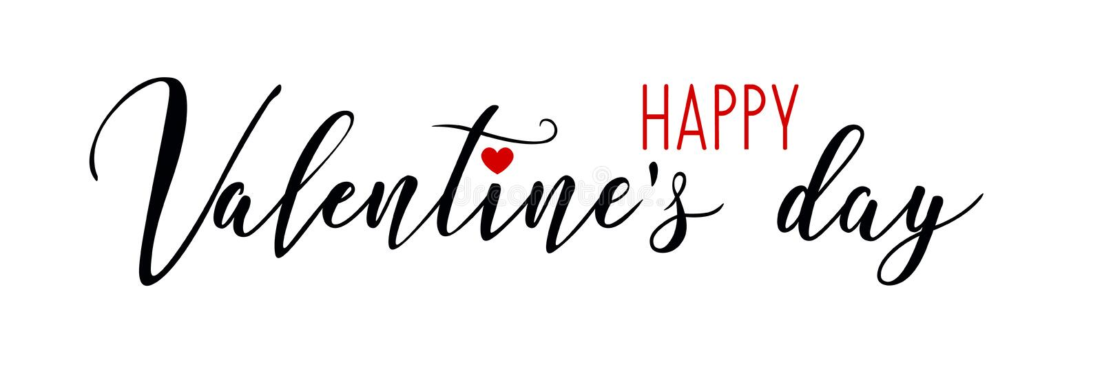 Happy Valentine`s day. Hand drawn creative calligraphy and brush pen lettering isolated on white background. design for holiday gr. Eeting card and invitation royalty free illustration