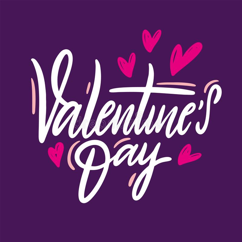 Happy Valentine`s Day hand drawn vector lettering inscription positive typography poster, conceptual handwritten phrase. Modern calligraphy vector illustration vector illustration