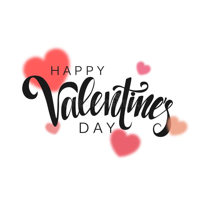 Happy Valentine`s Day inscription, vector lettering inscription. Decorative background with red and pink vector blurred hearts. stock illustration