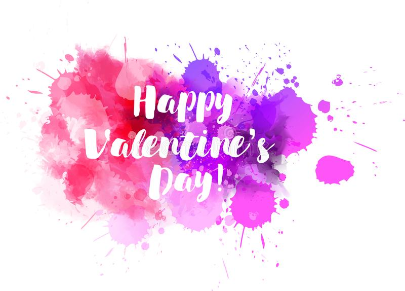 Happy Valentine`s day. Modern calligraphy text on watercolor paint splashes stock illustration