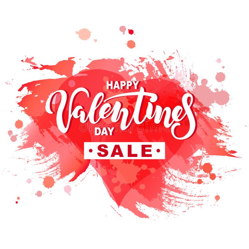 Happy Valentine`s day sale vector illustration. With watercolor splashes and heart. Handwritten lettering Valentine. Discount time. Sale with love. Template for royalty free illustration