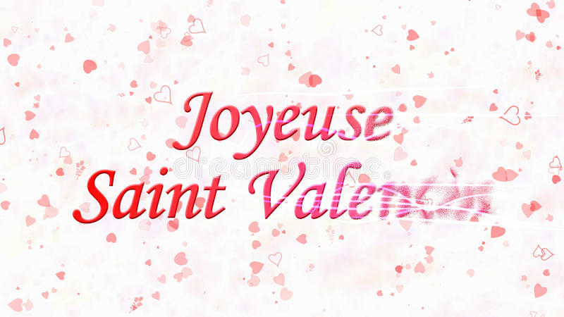 Happy Valentine's Day text in French Joyeuse Saint Valentin turns to dust from right on light background. Happy Valentine's Day text in French Joyeuse Saint vector illustration